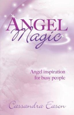 Piatkus Books: Angel Magic, Cassandra Eason