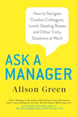 Piatkus Books: Ask a Manager, Alison Green