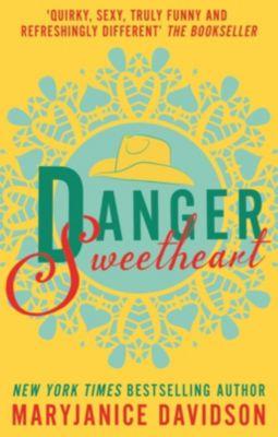 Piatkus Books: Danger, Sweetheart, Mary Janice Davidson