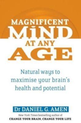 Piatkus Books: Magnificent Mind At Any Age, Daniel G. Amen