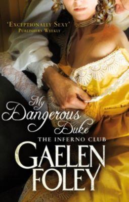 Piatkus Books: My Dangerous Duke, Gaelen Foley