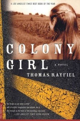 Picador: Colony Girl, Thomas Rayfiel
