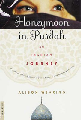Picador: Honeymoon in Purdah, Alison Wearing