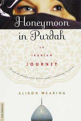 Picador: Honeymoon in Purdah, Alison Wearing