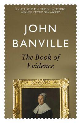 Picador: The Book of Evidence, John Banville