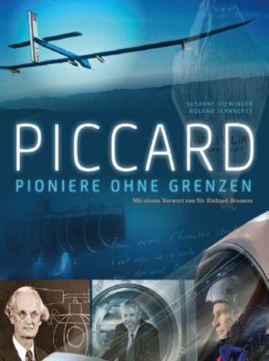 Piccard - Pioniere ohne Grenzen, m. DVD, Susanne Dieminger, Roland Jeanneret