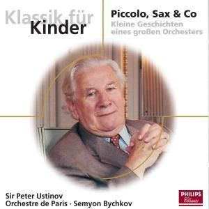 Piccolo, Sax & Co, Peter Ustinov, Semyon Bychkov, Op