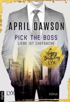 Pick the Boss - Liebe ist Chefsache, April Dawson