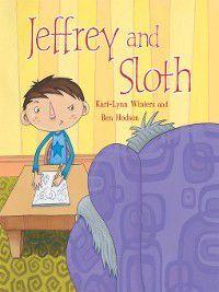 Picturebook Fiction: Jeffrey and Sloth, Kari-Lynn Winters