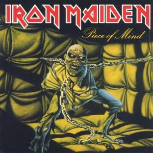Piece Of Mind, Iron Maiden