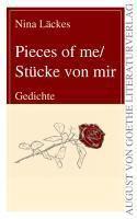 Pieces of me/Stücke von mir - Nina Läckes |