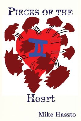 Pieces of the Heart Ii, Mike Haszto