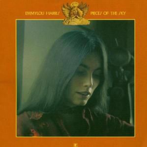 Pieces Of The Sky, Emmylou Harris