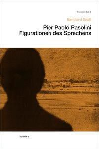 Pier Paolo Pasolini, Bernhard Groß