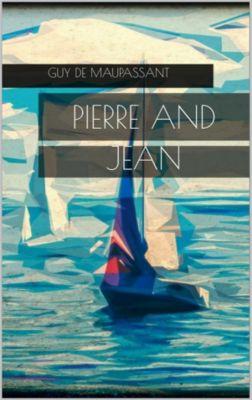 Pierre and Jean, Guy de Maupassant
