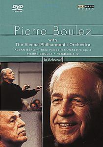 Pierre Boulez - In Rehearsal, Pierre Boulez