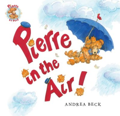 Pierre in the Air!, Andrea Beck