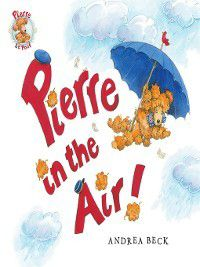 Pierre Le Poof: Pierre in the Air!, Andrea Beck