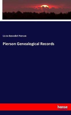 Pierson Genealogical Records, Lizzie Benedict Pierson