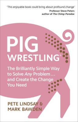 Pig Wrestling, Mark Bawden, Pete Lindsay