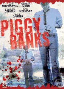 Piggy Banks, Muxworthy, German, Mann, Sizemore, Garner