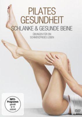 Pilates Gesundheit - Schlanke und gesunde Beine, Nina Metternich, Alexander Bohlander