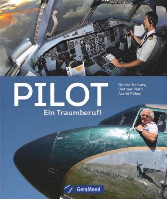 Pilot, Dietmar Plath, Astrid Röben, Gunter Hartung