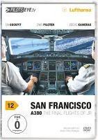 PilotsEYE.tv - San Francisco A 380, Thomas Aigner