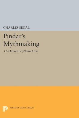 Pindar's Mythmaking, Charles Segal