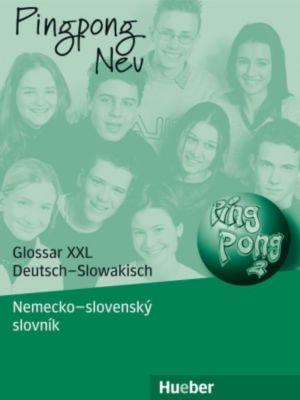 Pingpong Neu: Tl.2 Glossar XXL Deutsch-Slowakisch - Nemecko slovensky slovník