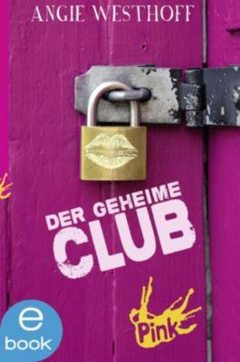 Pink: Der geheime Club, Angela Westhoff