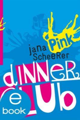 Pink: Dinner Club, Jana Scheerer