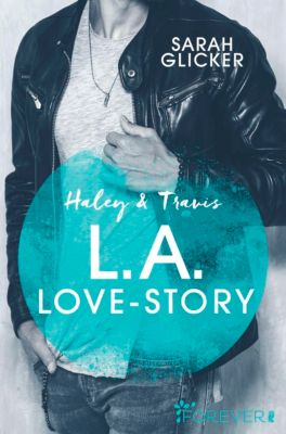 Pink Sisters: Haley & Travis - L.A. Love Story, Sarah Glicker