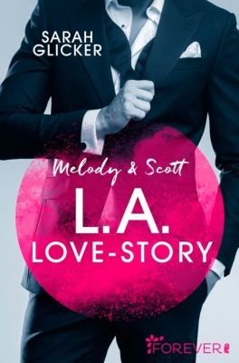 Pink Sisters: Melody & Scott - L.A. Love Story, Sarah Glicker