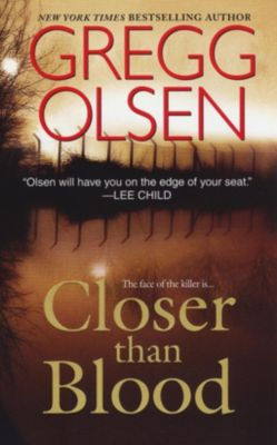 Pinnacle: Closer Than Blood, Gregg Olsen