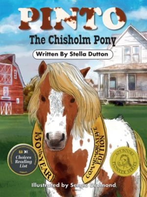 Pinto The Chisholm Pony, Stella Dutton