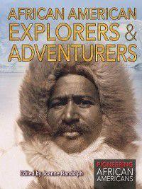 Pioneering African Americans: African American Explorers & Adventurers