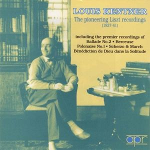 Pioneering Liszt Recordings, Louis Kentner