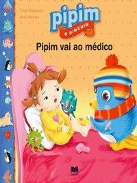 Pipim vai ao médico, Tiago;Saraiva, José Salgueiro