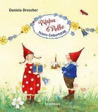 Pippa & Pelle feiern Geburtstag - Daniela Drescher pdf epub