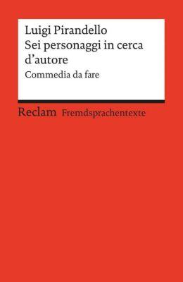 Pirandello, L: Sei personaggi in cerca d'autore - Luigi Pirandello pdf epub