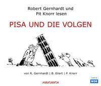 PISA und die Volgen, 2 Audio-CDs, Robert Gernhardt, Bernd Eilert, Pit Knorr