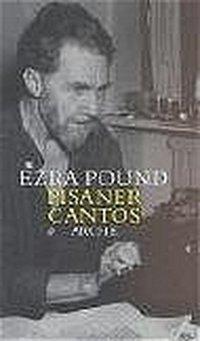 Pisaner Cantos LXXIV-LXXXIV - Ezra Pound |