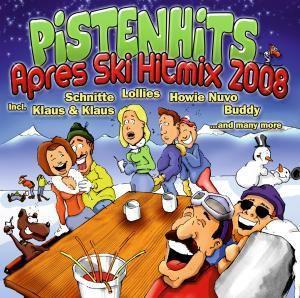 Pistenhits Apres Ski Hitmix 2008, Diverse Interpreten