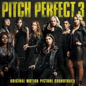 Pitch Perfect 3, Various