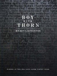 Pitt Poetry: Boy with Thorn, Rickey Laurentiis