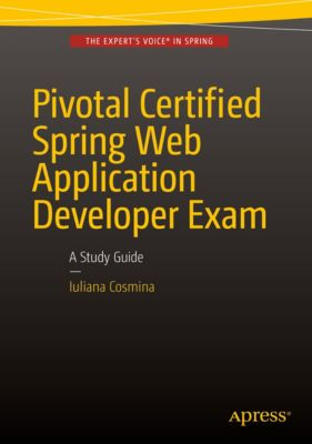 Pivotal Certified Spring Web Application Developer Exam, Iuliana Cosmina