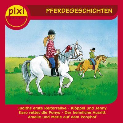 pixi HÖREN: pixi HÖREN - Pferdegeschichten