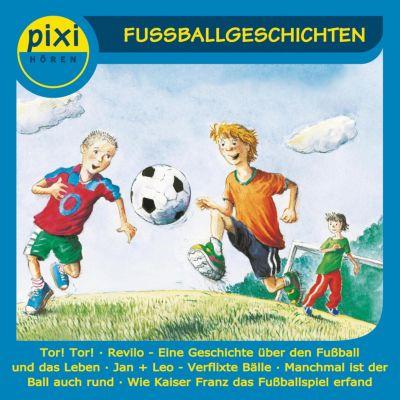 pixi HÖREN: pixi HÖREN - Pixi Hören - Fussballgeschichten