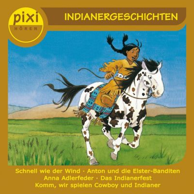 pixi HÖREN: pixi HÖREN - Pixi Hören - Indianergeschichten